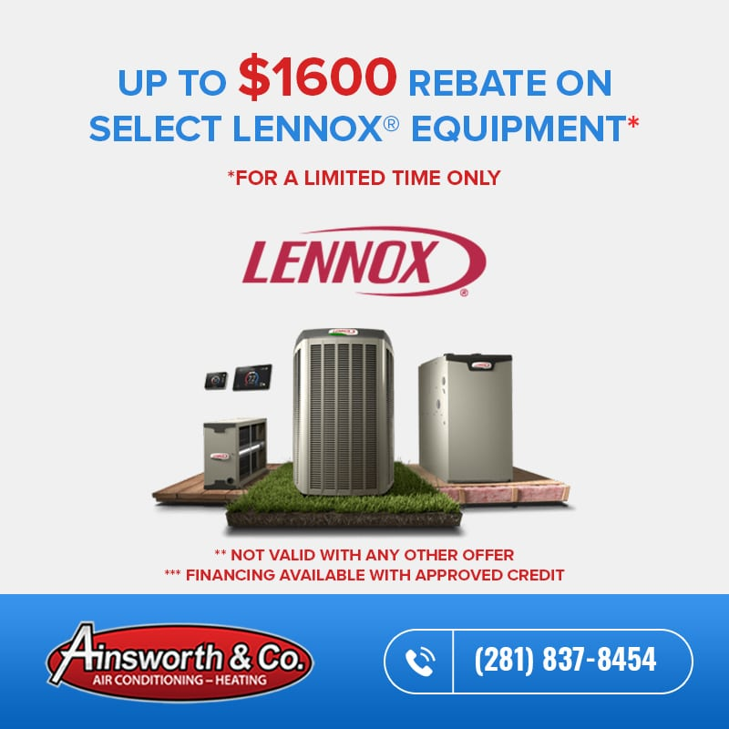 Up to $1600 Rebate on Select Lennox Equipment